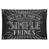 Enjoy the Simple Things Home Business Office Sign