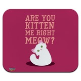 Are You Kitten Me Right Meow Cat Low Profile Thin Mouse Pad Mousepad