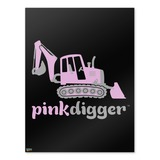 Pink Digger Backhoe Tractor Front End Loader Logo Home Business Office Sign