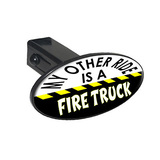 My Other Ride Is A Fire Truck Oval Tow Hitch Cover