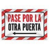 "Pase Por La Otra Puerta Flecha Izquierda Please Use Other Door Left Arrow Spanish 33"" (84cm) x 22"" (56cm) Mini Vinyl Flag Banner Wall Sign"