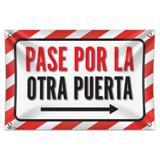 "Pase Por La Otra Puerta Flecha Derecha Please Use Other Door Right Arrow Spanish 33"" (84cm) x 22"" (56cm) Mini Vinyl Flag Banner Wall Sign"