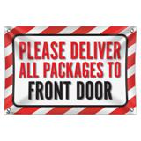 """Please Deliver All Packages To Front Door 33"""" (84cm) x 22"""" (56cm) Mini Vinyl Flag Banner Wall Sign"""