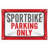 "Sportbike Parking Only 33"" (84cm) x 22"" (56cm) Mini Vinyl Flag Banner Wall Sign"