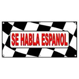 Se Habla Espanol Spanish Checkered Flag Cars Automotive Sales - Business Sign Banner