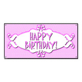 Happy Birthday Chevron Pattern Pink - Girl Party Celebration Banner