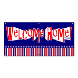 Welcome Home Patriotic Red White Blue - Soldier Party Celebration Banner
