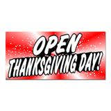 Open Thanksgiving Day - Restaurant Cafe Retail Store Business Sign Banner
