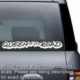 Queen of the Road Decal