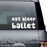 Eat Sleep Ballet Decal
