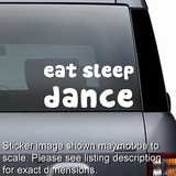 Eat Sleep Dance Decal