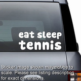 Eat Sleep Tennis Decal