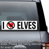 I Hate Elves Sticker