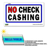 No Check Cashing - 12 in x 6 in - Laminated Sign Window Business Sticker