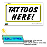 Tattoos Here - 12 in x 6 in - Laminated Sign Window Business Sticker