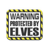 Warning Protected By Elves Mouse Pad