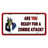 Are You Ready For A Zombie Attack Uncle Sam Novelty License Plate