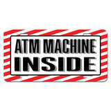 ATM Machine Inside - Business Store Sign Novelty License Plate