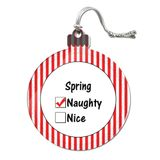 Spring is Naughty Acrylic Christmas Ornament
