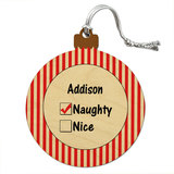 Addison is Naughty Wood Christmas Ornament