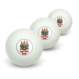 Hangin With My Gnomies - Hanging Gnomes Novelty Table Tennis Ping Pong Ball 3 Pack