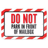"Do Not Park In Front Of Mailbox 9"" x 6"" Metal Sign"