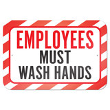 "Employees Must Wash Hands 9"" x 6"" Metal Sign"