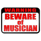 "Warning Beware of Musician 9"" x 6"" Metal Sign"