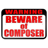 "Warning Beware of Composer 9"" x 6"" Metal Sign"