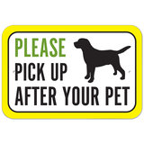 Please Pick Up After Your Pet Plastic Sign