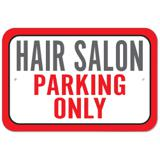 Hair Salon Parking Only Plastic Sign