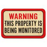 "Warning This Property Is Being Monitored 9"" x 6"" Wood Sign"