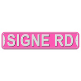 Signe Road - Pink - Plastic Wall Sign