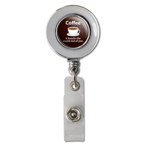 Coffee Knocks the Stupid Out of You Funny Retractable Reel Chrome Badge ID Card Holder Clip