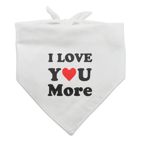 I Love You More with Heart Dog Pet Bandana