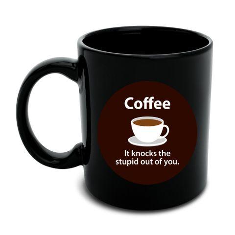 Coffee Knocks the Stupid Out of You Funny Black Mug