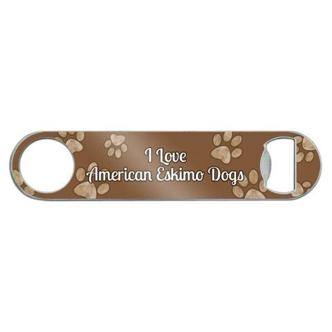 I Love American Eskimo Dogs Stainless Steel Flat Speed Bar Bottle Opener