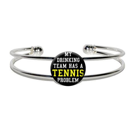 My Drinking Team has a Tennis Problem Silver Plated Metal Cuff Bracelet