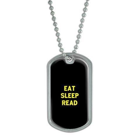 Eat Sleep Read Dog Tag