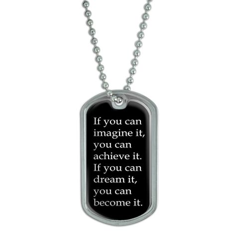 If You Can Imagine You Can Achieve Dog Tag