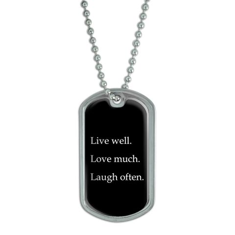 Live Well Love Much Laugh Often Dog Tag