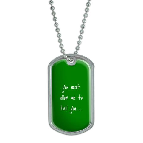You Must Allow Me to Tell You - Jane Austen Mr Darcy Dog Tag