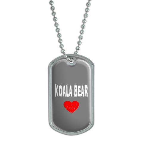 Koala Bear Love Dog Tag