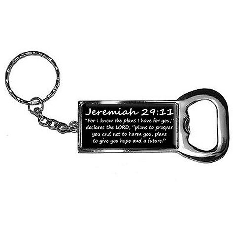 Jeremiah 29-11 - For I know the plans I have for you, declares the LORD, plans to prosper you and not to harm you, plans to give you hope and a future - Christian - Bible Bottle Opener Keychain