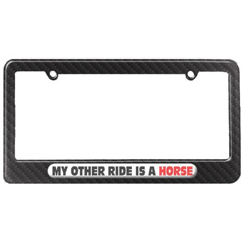 My Other Ride Is A Horse License Plate Tag Frame - Carbon Fiber Patterned Finish