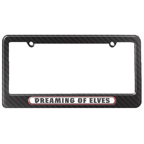 Dreaming of Elves License Plate Tag Frame - Carbon Fiber Patterned Finish