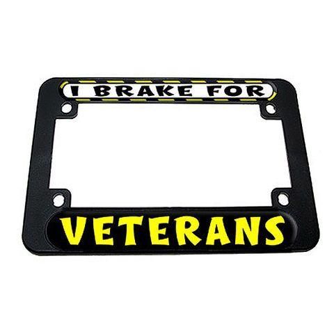 I Brake For Veterans Motorcycle License Plate Frame