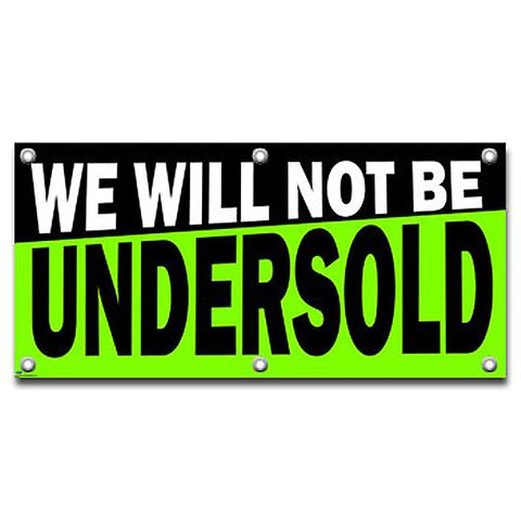 We Will Not Be Undersold - Retail Store Business Sign Banner