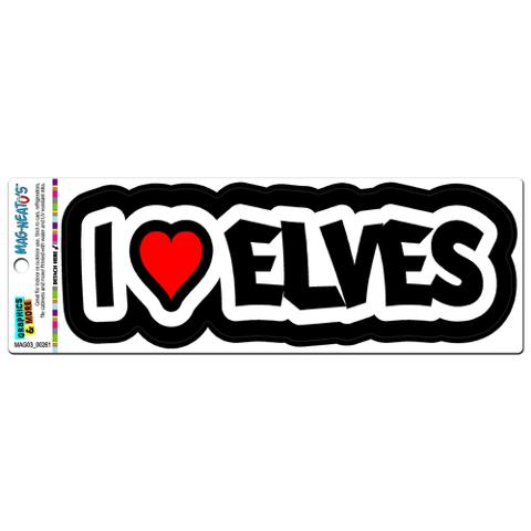 I Love Heart Elves - Elf MAG-NEATO