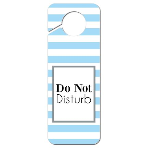 Do Not Disturb Striped Blue and White Plastic Door Knob Hanger Sign